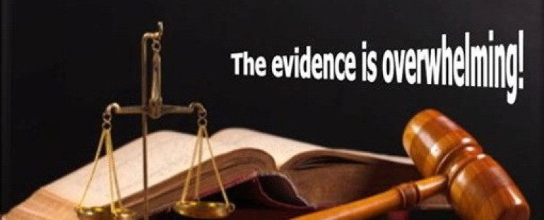 Evidence Is Overwhelming?